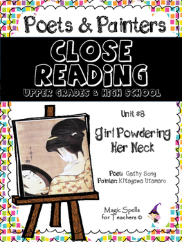 Close Reading Poetry and Art -Girl Powdering Her Neck -Utamaro -Unit #8 JHS& HS