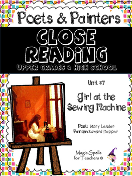 Close Reading Poetry and Art -Girl at the Sewing Machine -Hopper-Unit #7 JHS& HS