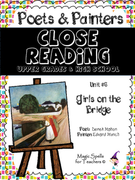 Close Reading Poetry and Art - Girls on the Bridge - Munch - Unit # 6 JHS & HS