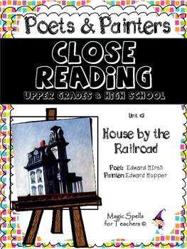 Close Reading Poetry and Art - House by the Railroad - Hopper - Unit # 3 JHS&HS
