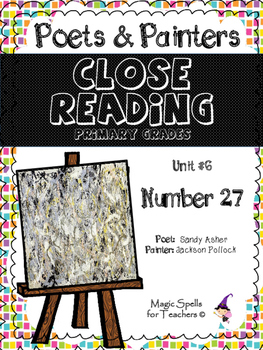 Close Reading Poetry and Art - Number 27 - Pollock - Unit #6 Primary Grades