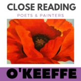 Georgia O'Keeffe -Close Reading Poetry & Art Unit - Red Poppy Unit #1 Gr 3-9