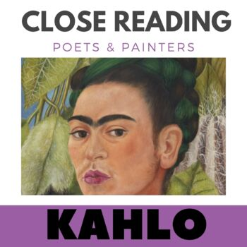 Close Reading Poetry and Art -Self Portrait w/Monkey -Kahl