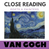 Vincent Van Gogh - Close Reading Poetry & Art -Starry Night -Unit #10 Primary Gr
