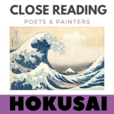 Close Reading Poetry and Art - The Great Wave - Hokusai - Unit # 1 JHS & HS