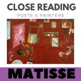 Close Reading Poetry and Art - The Red Studio - Matisse - Unit # 4 JHS & HS