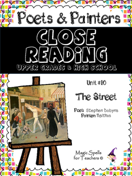 Close Reading Poetry and Art - The Street - Balthus - Unit #10 for JHS & HS