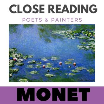 Close Reading Poetry and Art - Water Lilies - Monet - Unit #11 - Primary Grades
