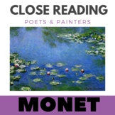 Claude Monet - Close Reading Poetry Art Unit - Unit #11- D