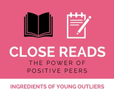 Close Reading: Positive Peers