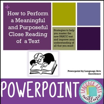 Close Reading of Informational Texts Powerpoint Presentati