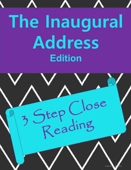NO PREP 3 Step Close Reading: Presidential Inaugural Addresses