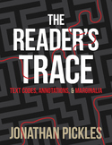 Close Reading Program - Text Codes & Annotations - The Reader's Trace