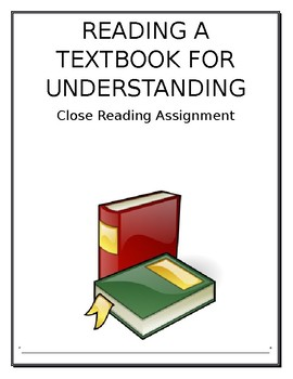Close Reading: Reading A Textbook for Understanding