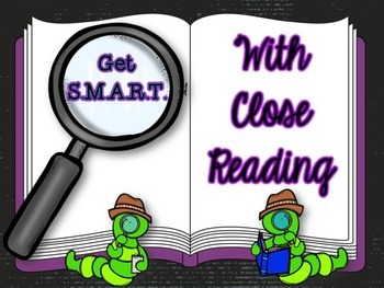 Close Reading Resources: Get S.M.A.R.T. PowerPoint, Poster