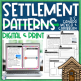 Close Reading - Settlement Patterns in the U.S., Canada, M