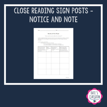 **Close Reading** Sign Posts Reading Worksheets - Notice a