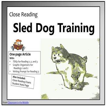 Close Reading - Sled Dog Training