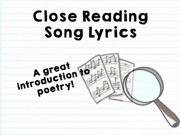 Close Reading Song Lyrics