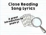 Close Reading Song Lyrics