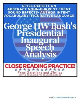 Close Reading Speech Analysis: George HW Bush's Inaugural Speech