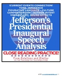 Close Reading Speech Analysis: Thomas Jefferson's Inaugural Speech