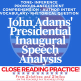Close Reading Speech Analysis: John Adams Inaugural Address