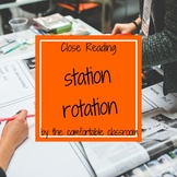 Close Reading Station Rotation