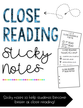 Close Reading Sticky Notes