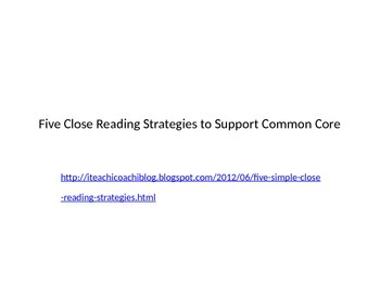 Close Reading Strategies to Support Commom Core