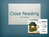 Close Reading Strategy - PD for Teachers