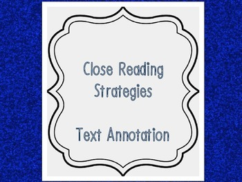 Close Reading Strategies for Annotated Text