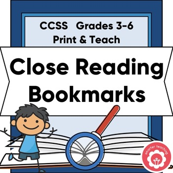 Close Reading Student Bookmarks and Classroom Anchor Chart