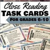 Close Reading Task Cards for use with any text, grades 6-10