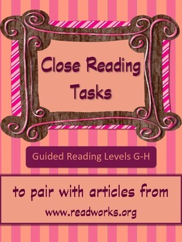 Close Reading Tasks for Guided Reading Levels G-H