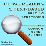Close Reading Text Based Strategies, Grades 6-8, Struggling Reader Interventions
