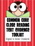 Common Core Toolkit: Close Reading, Text Evidence, Assessment & Reading Response