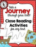 Close Reading Text Evidence ~ A Journey Through Your Text