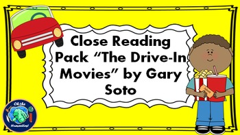 Reading Comprehension Activities for The Drive-In Movies by Gary Soto
