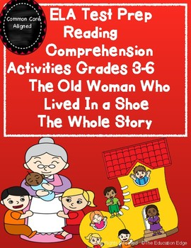 ELA Test Prep Reading Comprehension  The Old Woman Who Liv