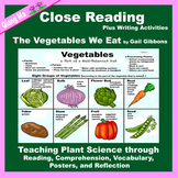 Close Reading: The Vegetables We Eat by Gail Gibbons