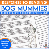 Close Reading Informational Text Bog Mummies