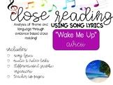 Close Reading Through Song - Wake Me Up - Avicii