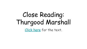 Close Reading- Thurgood Marshall