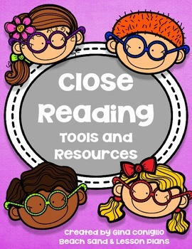Close Reading Tools and Resources