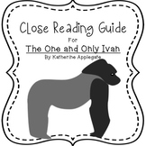 The One and Only Ivan by Katherine Applegate: Close Readin