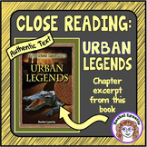 Close Reading - Urban Legends - Authentic Text