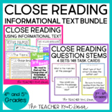 Close Reading Informational Text Bundle for 4th - 5th Grad