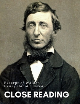 Close Reading Using an Excerpt of Walden by Henry David Thoreau