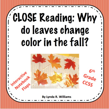 Close Reading Why do leaves change color in the fall?